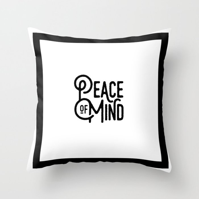 Motivational & Inspirational Quotes - Peace of mind MMS 517 Throw Pillow by  daydreamartprint