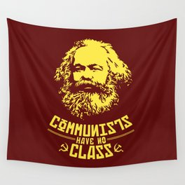 Communists Have No Class Wall Tapestry