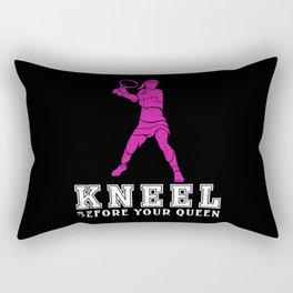 Tennis Kneel down before your Queen Rectangular Pillow