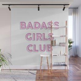 Badass girls club Wall Mural