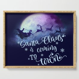 Santa Claus Is Coming To Town Serving Tray
