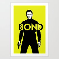 bond Art Prints featuring Bond by anoop