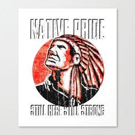 Naive Pride Amercan Indian Canvas Print