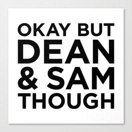 Dean and Sam Though Canvas Print