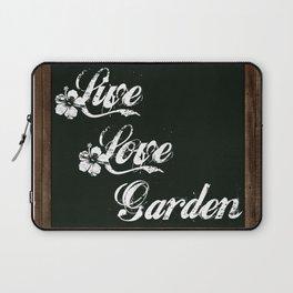 Live Love Garden - Chalkboard Messages Laptop Sleeve