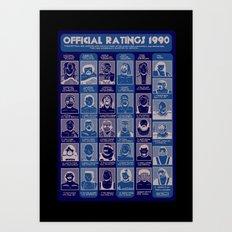 Official Ratings 1990 Art Print