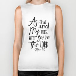 Joshua 24:15, As For Me And My House We Will Serve The Lord,Bible Verse,Scripture Art,Bible Print,Bi Biker Tank