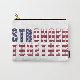 Stronger Together, Campaign Slogan Carry-All Pouch