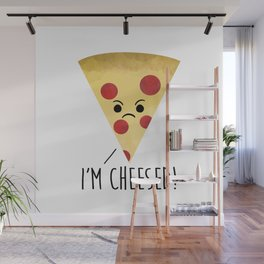 I'm Cheesed! Pizza Wall Mural