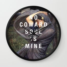 no coward soul is mine Wall Clock