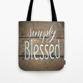 Simply Blessed on Barnwood Tote Bag