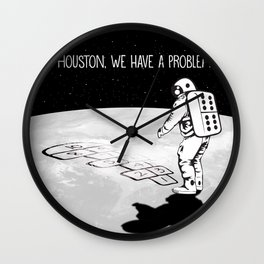Houston, we have a problem Wall Clock