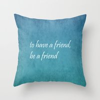 friendship Throw Pillows featuring Friendship by Lyle Hatch