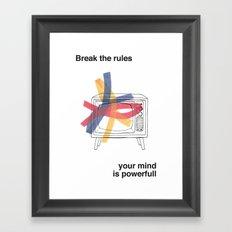 Break the rules  Framed Art Print
