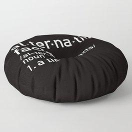 alternative facts definition Floor Pillow