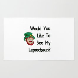 Would You Like to See My Leprechaun Rug