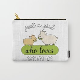 Just A Girl Who Loves Goats Goat Farmer Carry-All Pouch