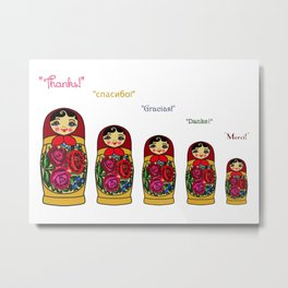 "Matryoshka Doll ""Thank You"" Print Metal Print"