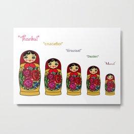"Matryoshka Doll ""Thank You"" Print Metal Print"