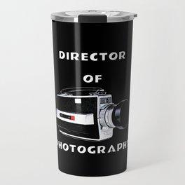 Director Of Photography Travel Mug
