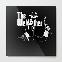 The Weldfather Metal Print