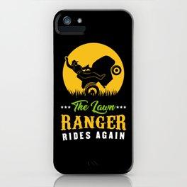 The Lawn Ranger Rides Again - Gardening T-Shirt iPhone Case