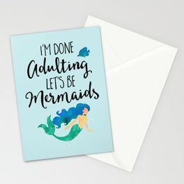 Done Adulting Mermaids Funny Quote Stationery Cards