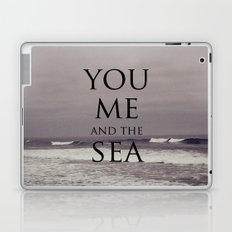 You, Me, and the Sea Laptop & iPad Skin