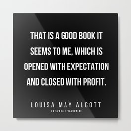 30     |   Louisa May Alcott Quote | 200413 Metal Print