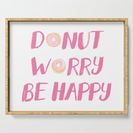 Donut Worry Be Happy (Pink) Serving Tray