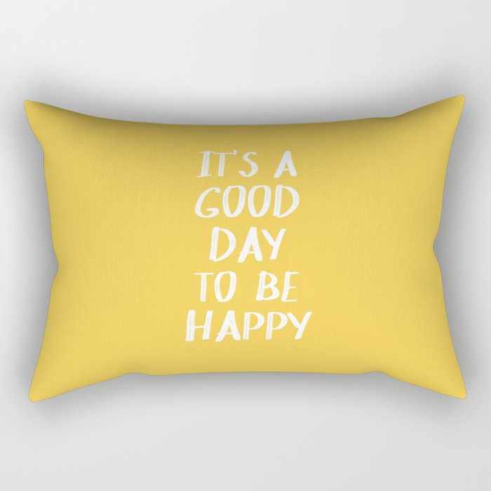 It's a Good Day to Be Happy - Yellow Rectangular Pillow