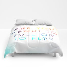 Fall or Fly Comforters