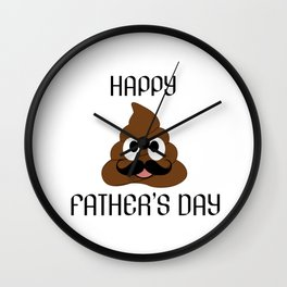 Happy fathers day- Poop emoji with mustache Wall Clock