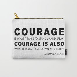 Courage quote - Winston Churchill Carry-All Pouch