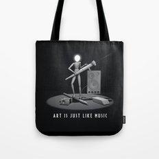 art is just like music Tote Bag
