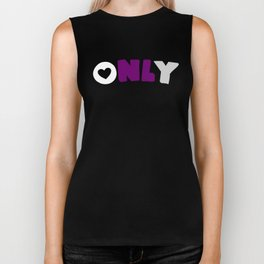 Only (Demisexual) Biker Tank