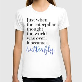 Became A Butterfly Motivational Quote T-shirt