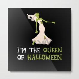 Queen Of Halloween Costume Monster Ghost Metal Print