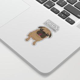 Pugs. Not drugs. Sticker