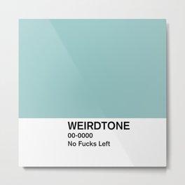No Fucks Left Metal Print
