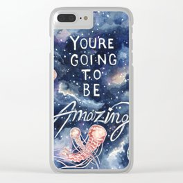 you're going to be amazing Clear iPhone Case