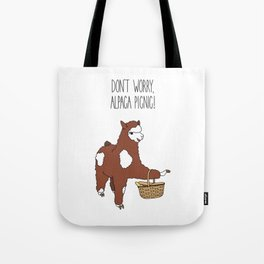 Don't Worry, Alpaca Picnic! Tote Bag
