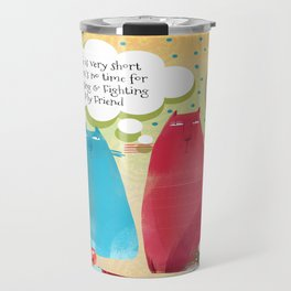 Life Is Very Short, Flossie's Cats Travel Mug