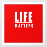 LIFE matters (red and white) Art Print