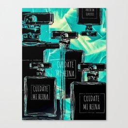 CUIDATE MI REINA Canvas Print