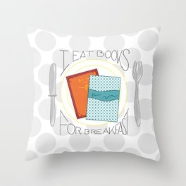I Eat Books For Breakfast Lettering Throw Pillow
