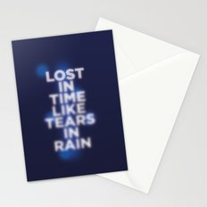 Lost in time like tears in rain Stationery Cards