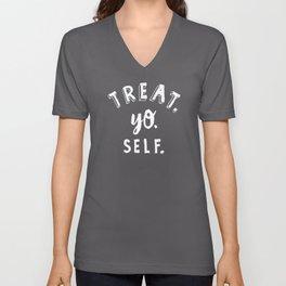 Treat Yo Self REVERSE Unisex V-Neck