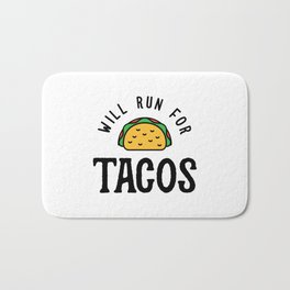 Will Run For Tacos v2 Bath Mat