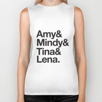 amy poehler Biker Tanks featuring Amy & Mindy & Tina & Lena by crim